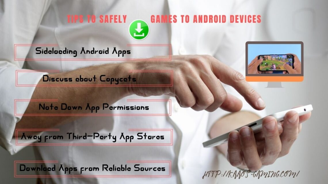 Tips to Safely Download Games to Android Devices